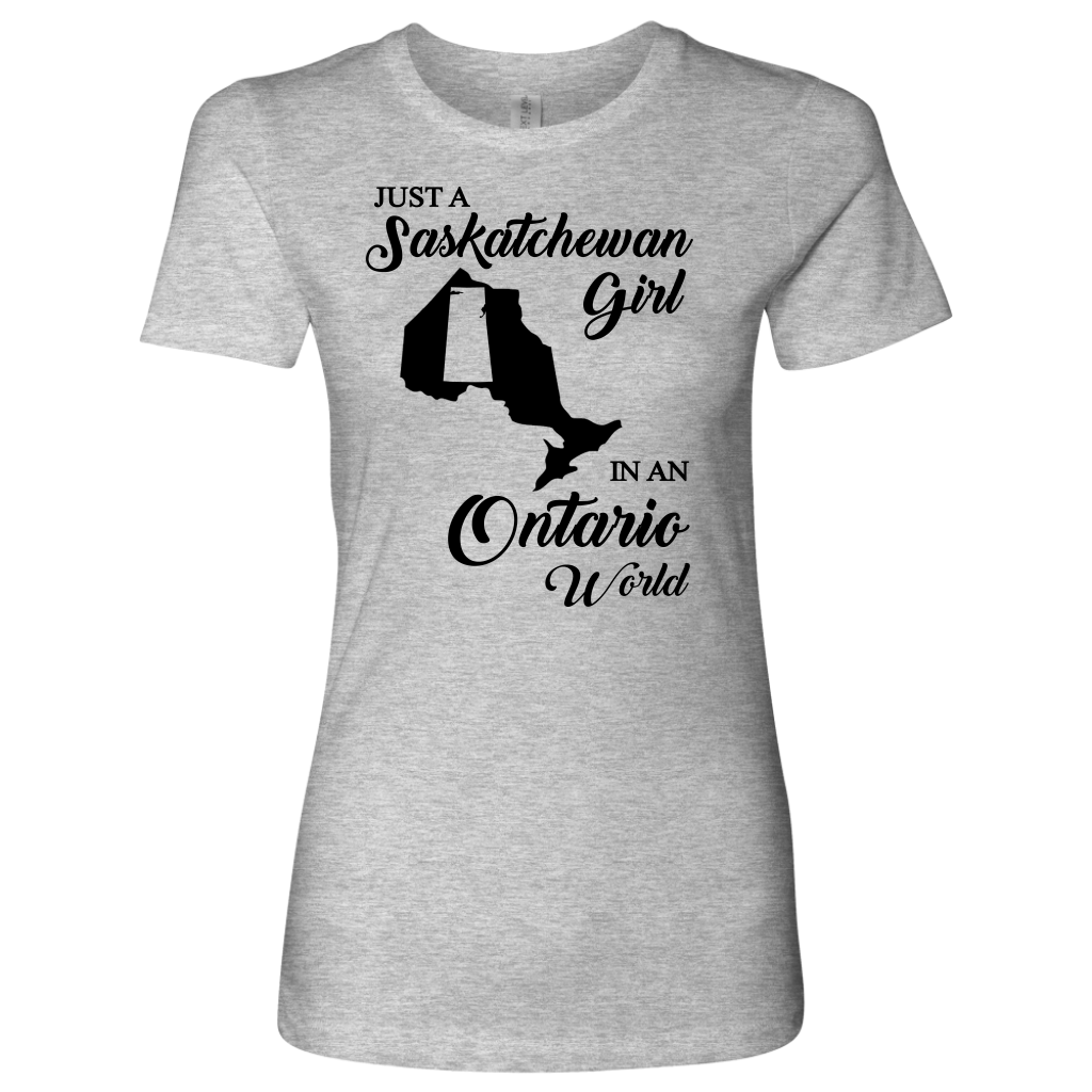 Just A Saskatchewan Girl In An Ontario World T-Shirt