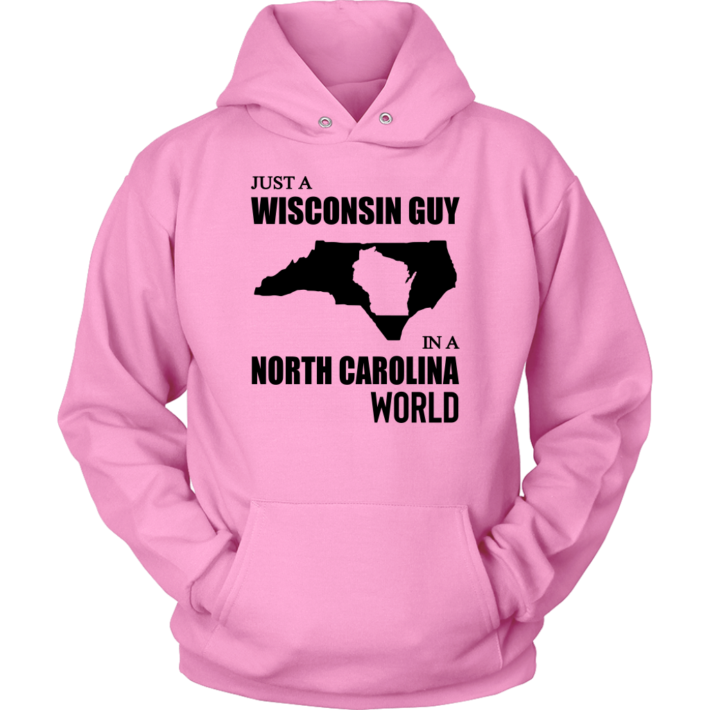 Just A Wisconsin Guy In A North Carolina World T-Shirt