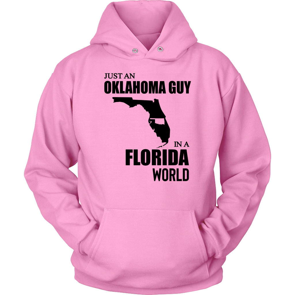 Just An Oklahoma Guy In A Florida World T Shirt