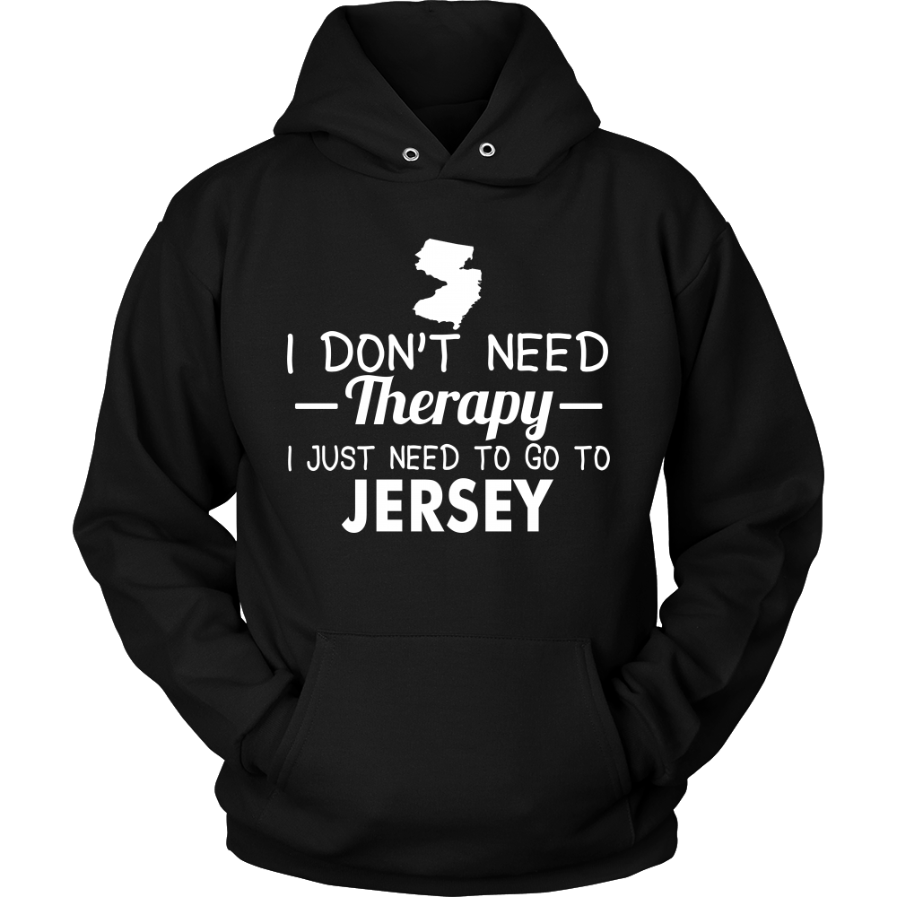 I JUST NEED TO GO TO JERSEY - T-shirt Teezalo LLC