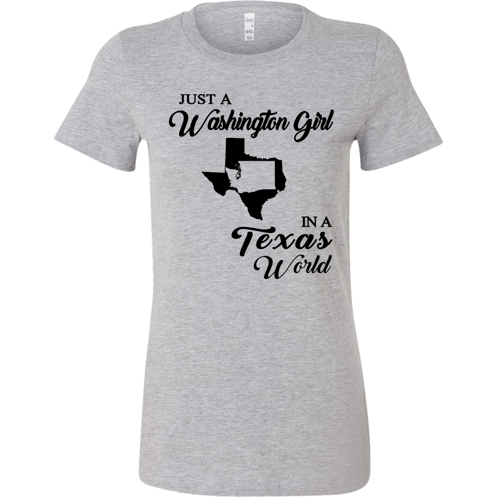 Just A Washington Girl In A Texas World T Shirt