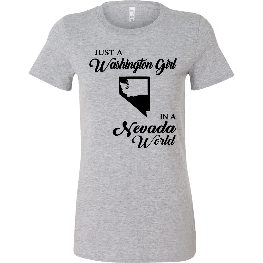 Just A Washington Girl In A Nevada World T-Shirt