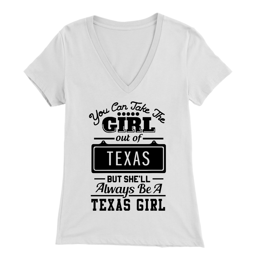 Funny Texas T-shirt You Can Take The Girl Out Of Texas