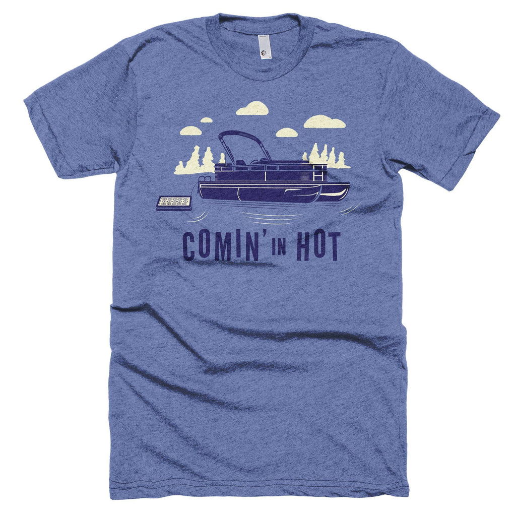 Comin' in Hot T-Shirt - The Lake and Company