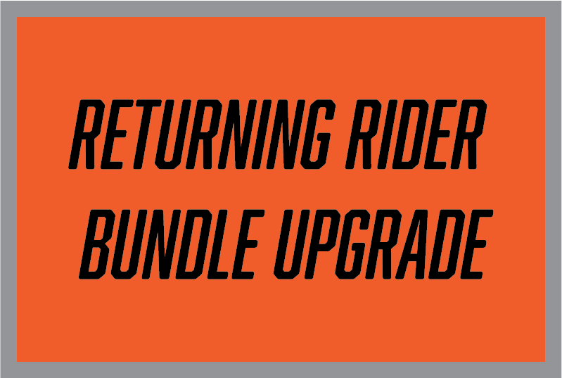 Returning Rider Bundle Upgrade