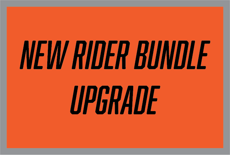 New Rider Bundle Upgrade