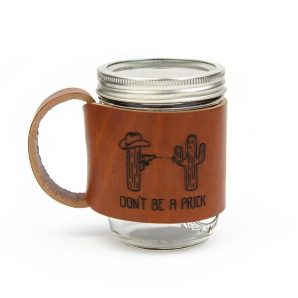 Mason Jar Travel Mug- Don't Be A Prick