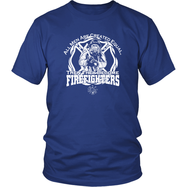 Firefighters Created Equal T-Shirt