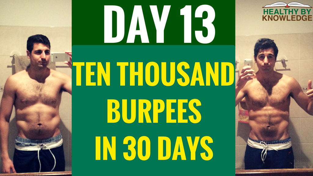 TEN THOUSAND BURPEES : DAY 13