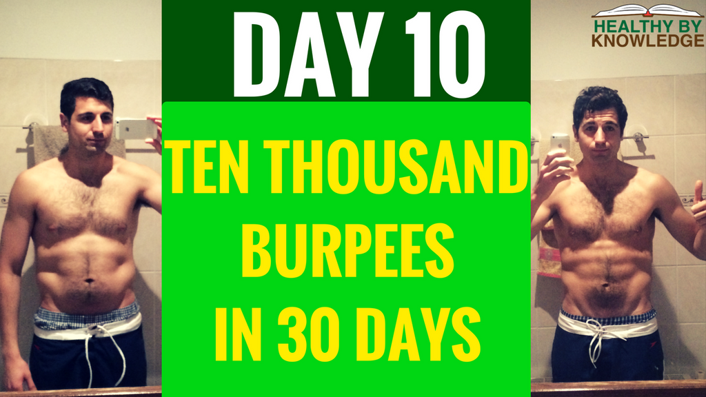 TEN THOUSAND BURPEES : DAY 10