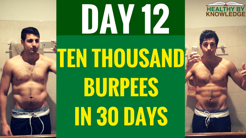 TEN THOUSAND BURPEES : DAY 12
