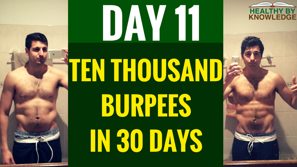 TEN THOUSAND BURPEES : DAY 11