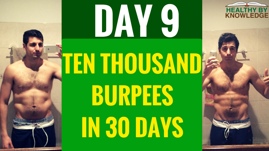 TEN THOUSAND BURPEES : DAY 9