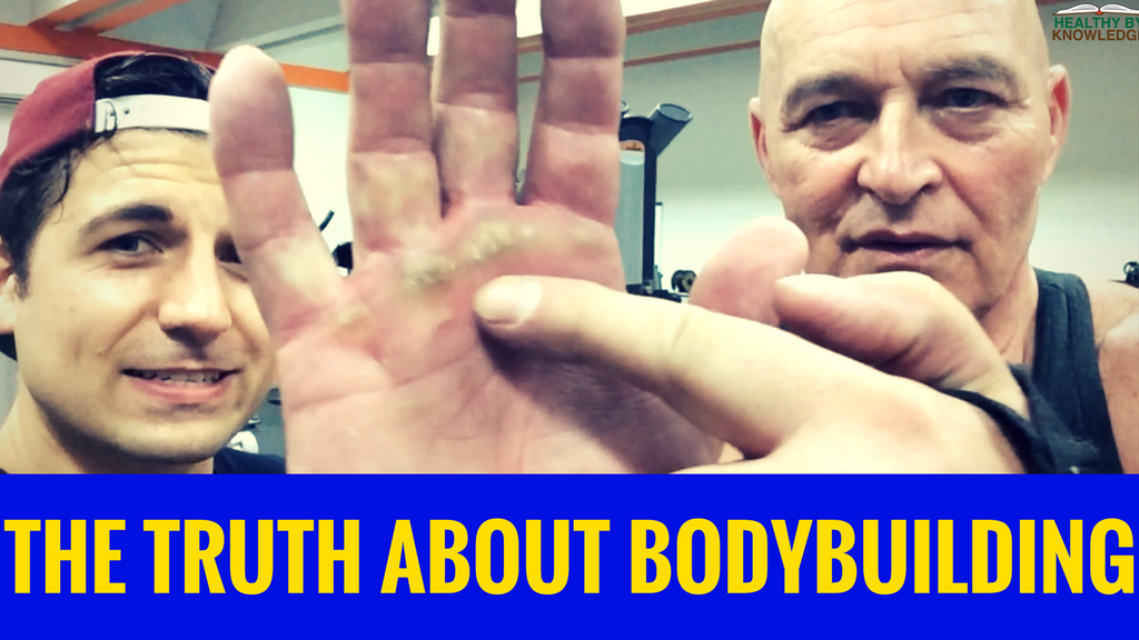 THE TRUTH ABOUT BODYBUILDING