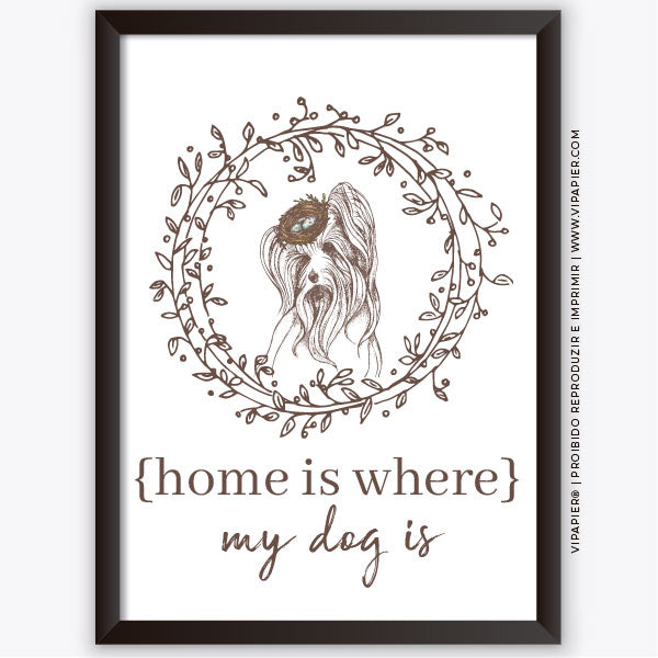 Quadro Home is where my dog is... Yorkshire