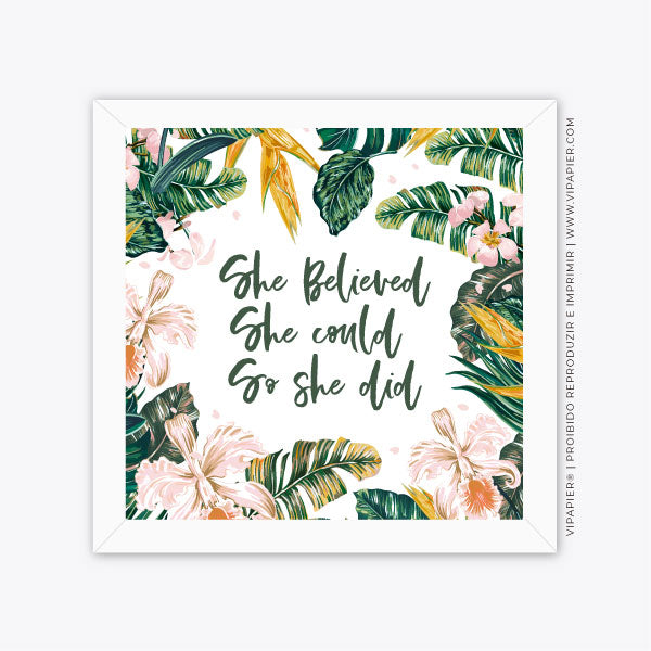 Quadro She Believed - Verde Floral