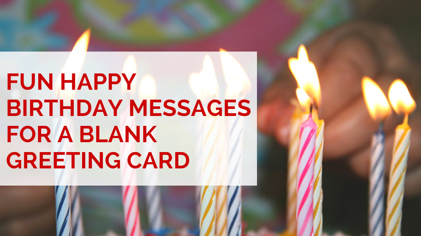 Fun Happy Birthday Messages for Blank Greeting Card
