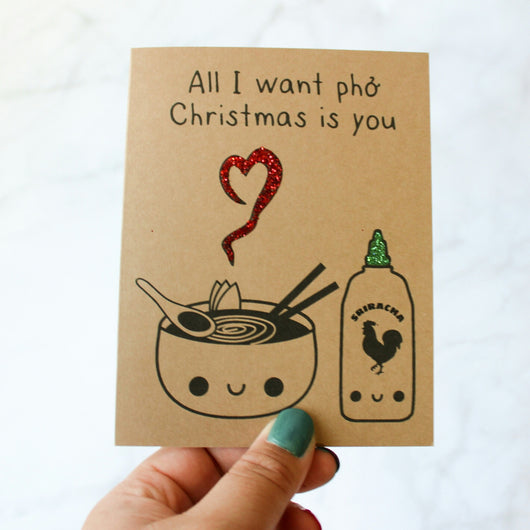 All I Want Pho Christmas Is You - Papercute