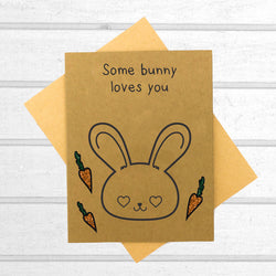 Some Bunny Loves You Card - Papercute
