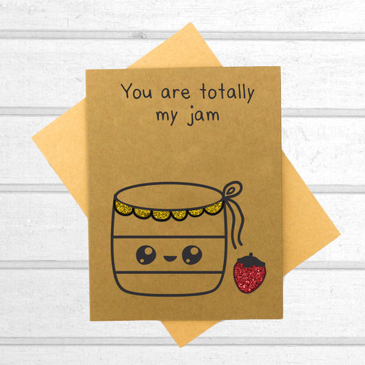 You Are Totally My Jam Card - Papercute