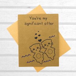 You're my Significant Otter Card - Papercute