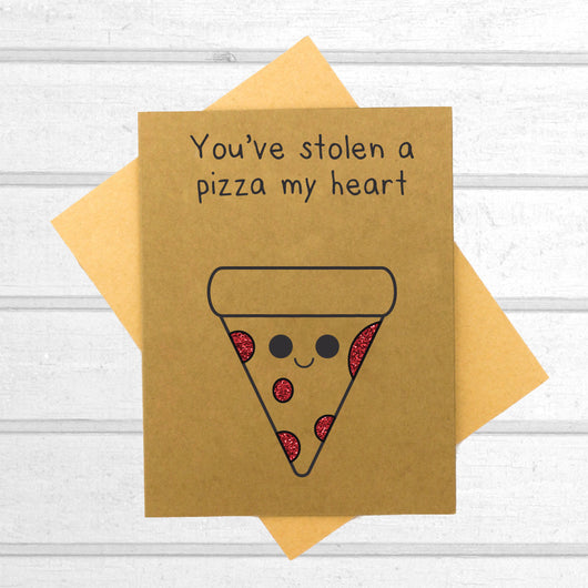 You've Stolen a Pizza of My Heart Card - Papercute