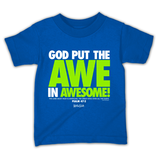 God Put The Awe In Awesome Kids Christian T-Shirt