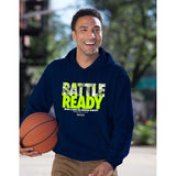 Battle Ready Hooded Sweatshirt