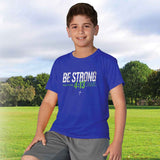 Be Strong Kids Active T-Shirt ™