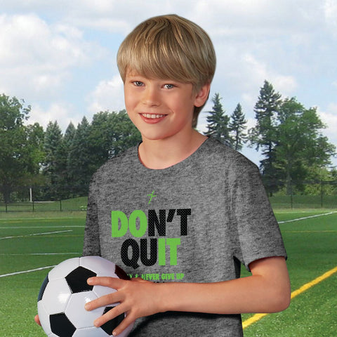 Don't Quit Kids Active T-Shirt