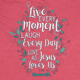 Live Every Day Cherished Girl Adult T-Shirt