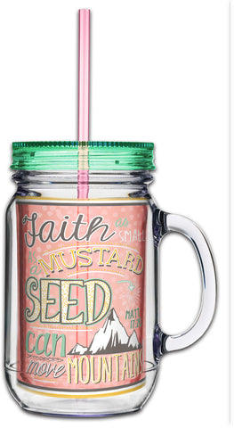 Faith As Small As A Mustard Seed Mason Jar Tumbler