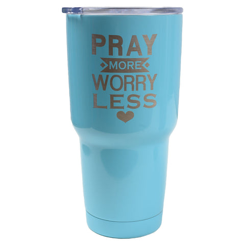 Pray More Worry Less 30 oz Dual Wall SS Mug