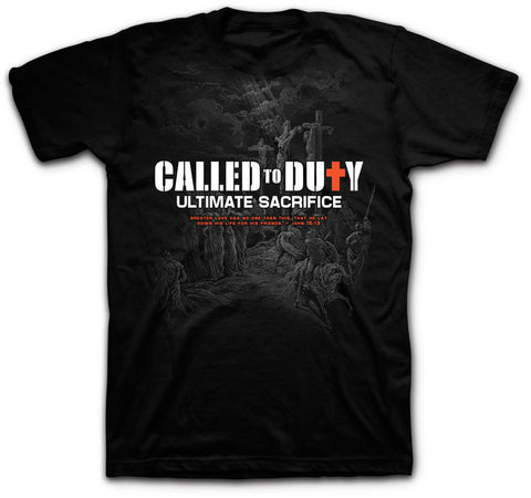 Called to Duty - Ultimate Sacrifice - Scripture T-Shirt