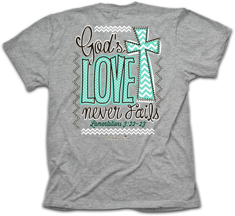 Never Fails Cherished Girl Christian Tee