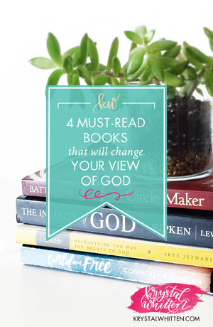 Four Must-Read Books That Will Change Your View of God