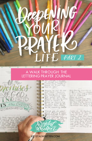Prayer Series: A Walk Through the Lettering Prayer Journal (part 2)