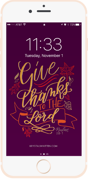 Give Thanks to the Lord Lock Screen (11/16)