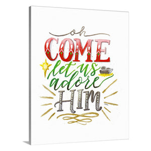 """Oh Come Let us Adore Him"" [art print or canvas]"