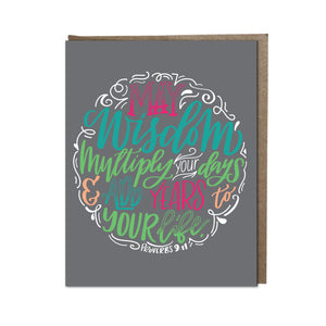 """May Wisdom Multiply Your Days"" card"
