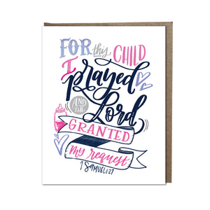 """For This Child I Prayed"" (pink) card"