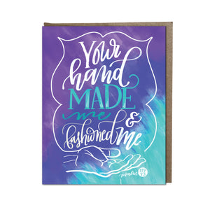 """Your Hand Made Me"" card"