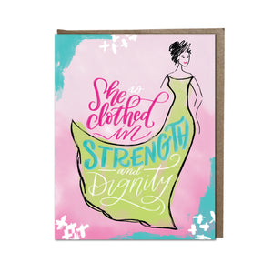 """Clothed in Strength and Dignity"" card"
