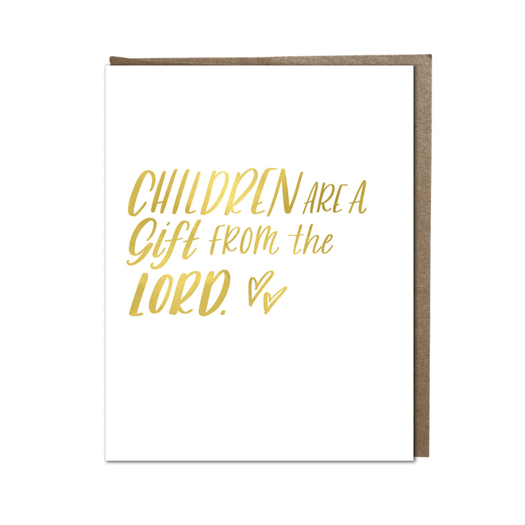 """Children Are a Gift"" card"