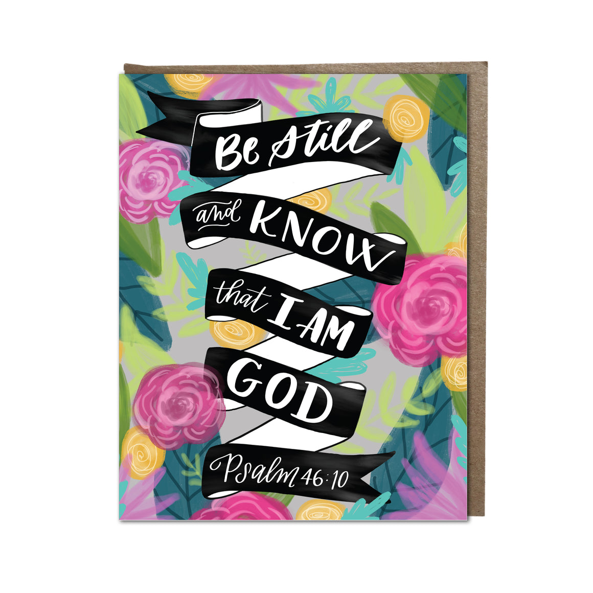 """Be Still and Know"" card"