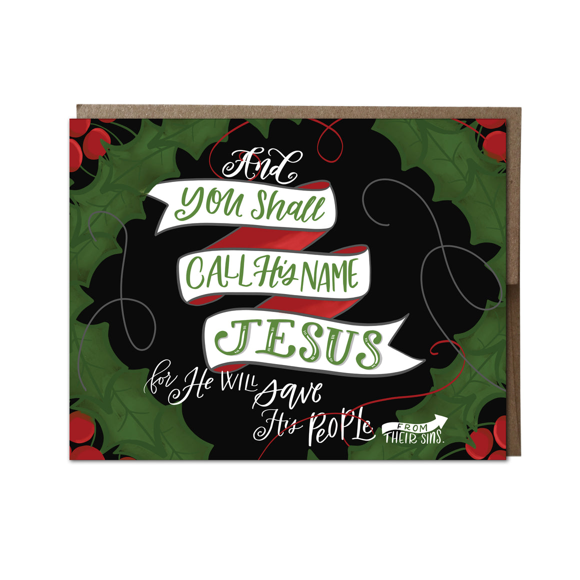 """Call His Name Jesus"" card"