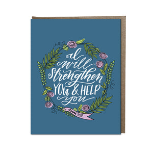 """I Will Strengthen You and Help You"" card"