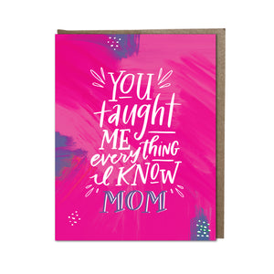 """You Taught Me Everything, Mom"" card"