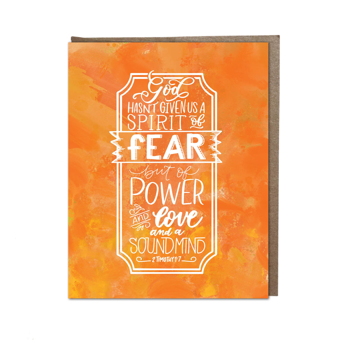 """God Hasn't Give us Fear"" card"