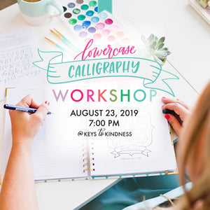 Lowercase Calligraphy Workshop [August 23]